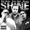 Stream & download Shine (feat. Jelly Roll & Jaysin) - Single [Remix] - Single