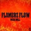 Stream & download Flamerz Flow - Single