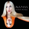 Heaven & Hell by Ava Max album listen and reviews