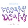 Stream & download Freaky Deaky (feat. Coi Leray) - Single