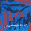Stream & download Summertime Magic - Single
