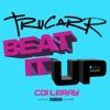Stream & download Beat It Up - Single