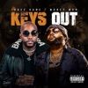 Stream & download Keys Out (feat. Money Man) - Single