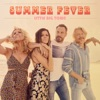Stream & download Summer Fever - Single