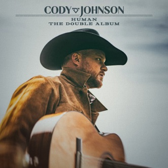 Human: The Double Album by Cody Johnson album reviews, ratings, credits