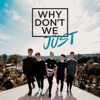 Stream & download Why Don't We Just - EP