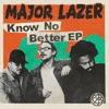 Stream & download Know No Better (feat. Travis Scott, Camila Cabello & Quavo)