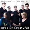 Stream & download Help Me Help You (feat. Why Don't We) - Single