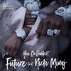 Stream & download You da Baddest (feat. Nicki Minaj) - Single