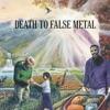 Stream & download Death to False Metal
