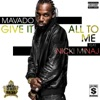 Stream & download Give It All To Me (feat. Nicki Minaj) - Single