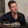"""Simply the Best (From """"Schitt's Creek"""") by Noah Reid music reviews, listen, download"""