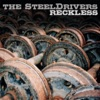 Reckless by The SteelDrivers album reviews