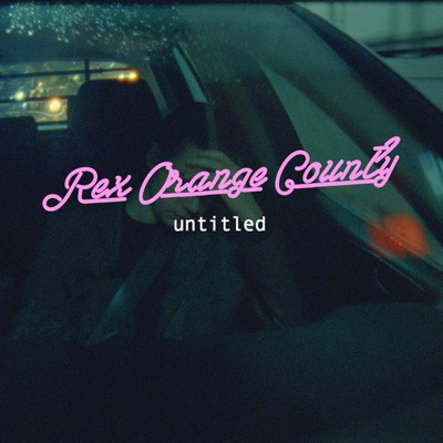 Untitled - Single by Rex Orange County album reviews, ratings, credits