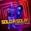 Stream & download Solo a Solas (feat. Maluma) - Single