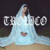 Stream & download Tropico - Single