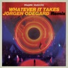Stream & download Whatever It Takes (Jorgen Odegard Remix) - Single