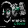 Stream & download Vision Clear (feat. Lil Baby) - Single