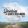 Stream & download Doobies & Dirt Roads (feat. Jelly Roll) - Single