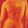 Stream & download E.C. Was Here (Live)