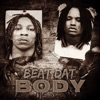 Stream & download Beat Dat Body (feat. THF Bay Zoo) - Single