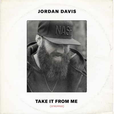Take It from Me (Stripped) - Single by Jordan Davis album reviews, ratings, credits