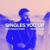 Singles You Up (Ryan Riback Remix) - Single album cover