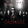 Meet the Orphans (Deluxe Edition) by Don Omar album reviews