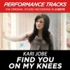 Stream & download Find You on My Knees (Performance Tracks) - EP
