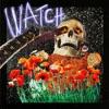 Stream & download Watch (feat. Lil Uzi Vert & Kanye West) - Single