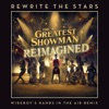 Stream & download Rewrite the Stars (Wideboys Hands in the Air Remix) - Single