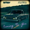 Stream & download Coming to You (feat. Jelly Roll) - Single