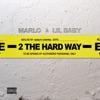 Stream & download 2 The Hard Way - Single