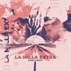 Stream & download La Milla Extra - Single