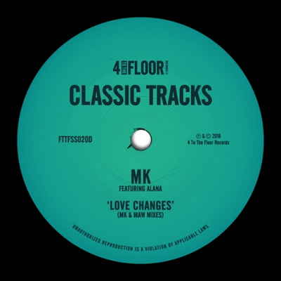 Love Changes (feat. Alana) [MK & MAW Mixes] - EP by MK album reviews, ratings, credits