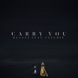 Carry You (feat. Fleurie) by Ruelle listen, download