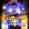 Unreleased Killadelphia Muzik album cover