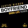 Stream & download Boyfriend (Dada Life Remix) - Single