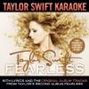 Stream & download Taylor Swift Karaoke: Fearless (Instrumentals with Background Vocals)