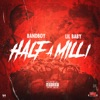 Stream & download Half a Milli (feat. Lil Baby) - Single