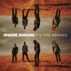 Stream & download It's Time (Remixes) - EP