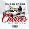 Stream & download Choices (feat. Money Man) - Single