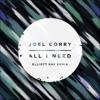 Stream & download All I Need (Elliott Kay Remix) - Single