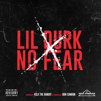 No Fear - Single by Lil Durk album reviews, ratings, credits
