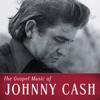 Stream & download The Gospel Music of Johnny Cash