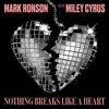 Stream & download Nothing Breaks Like a Heart (feat. Miley Cyrus) - Single