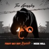 Stream & download First Day Out (feat. Meek Mill) [Remix] - Single