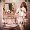 Stream & download Rabbit Heart (Raise It Up) - EP