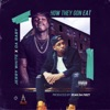 Stream & download How They Gon Eat (feat. DaBaby) - Single
