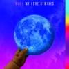Stream & download My Love (feat. Major Lazer, WizKid & Dua Lipa) [Major Lazer VIP Remix] - Single